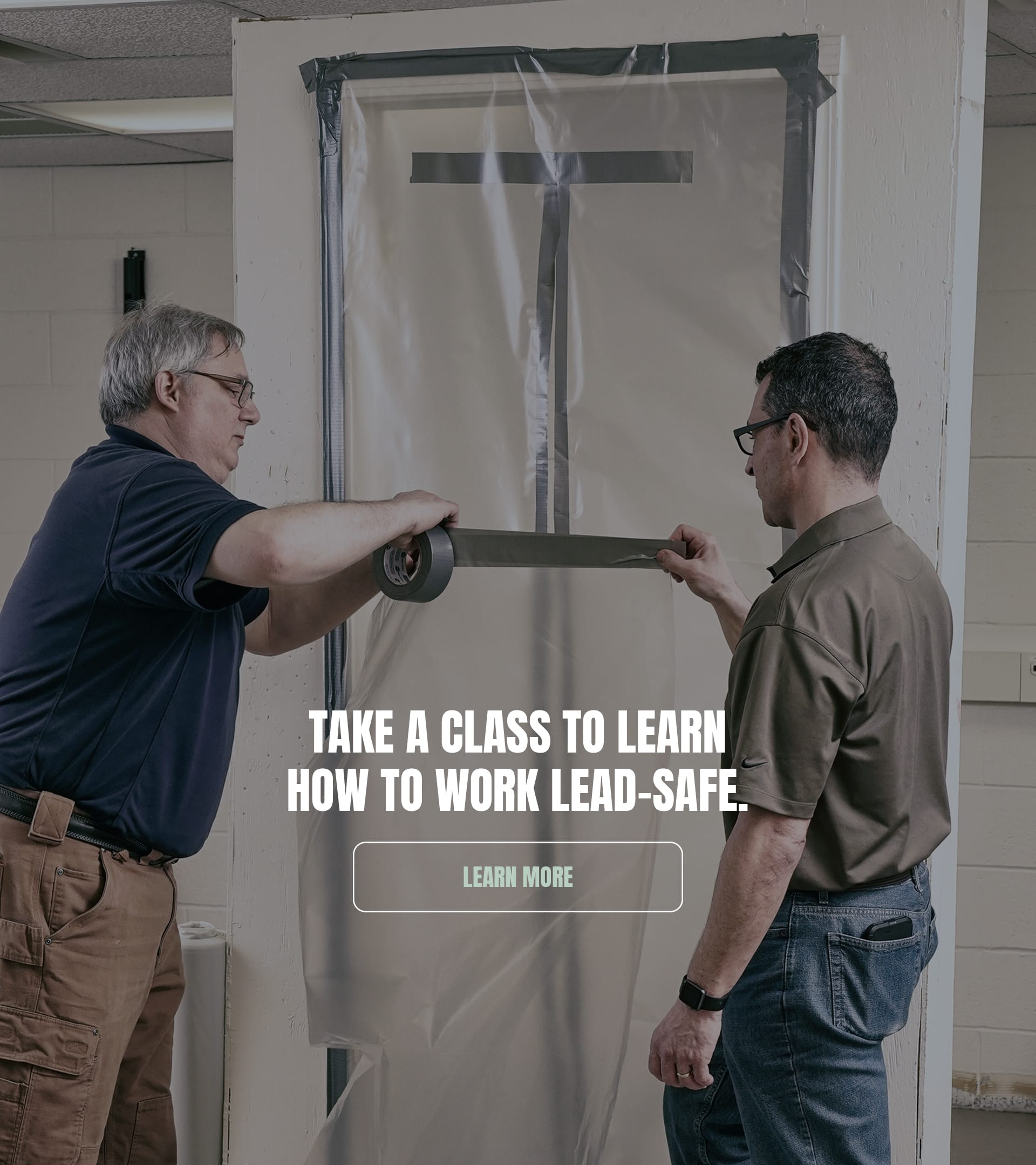 Take a class to learn how to work lead safe. Learn More.